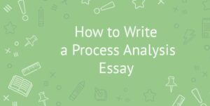 Process Analysis Essay Writing