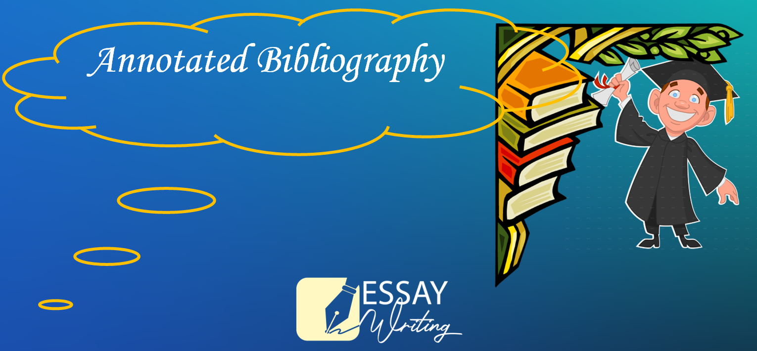 Step by Step Guide on How to write an Annotated Bibliography