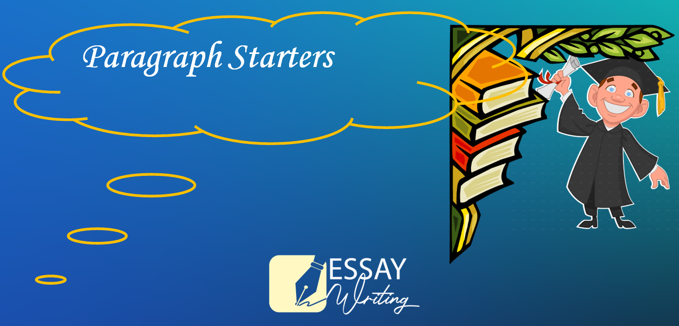 How to write a good paragraph Starter for College Essay