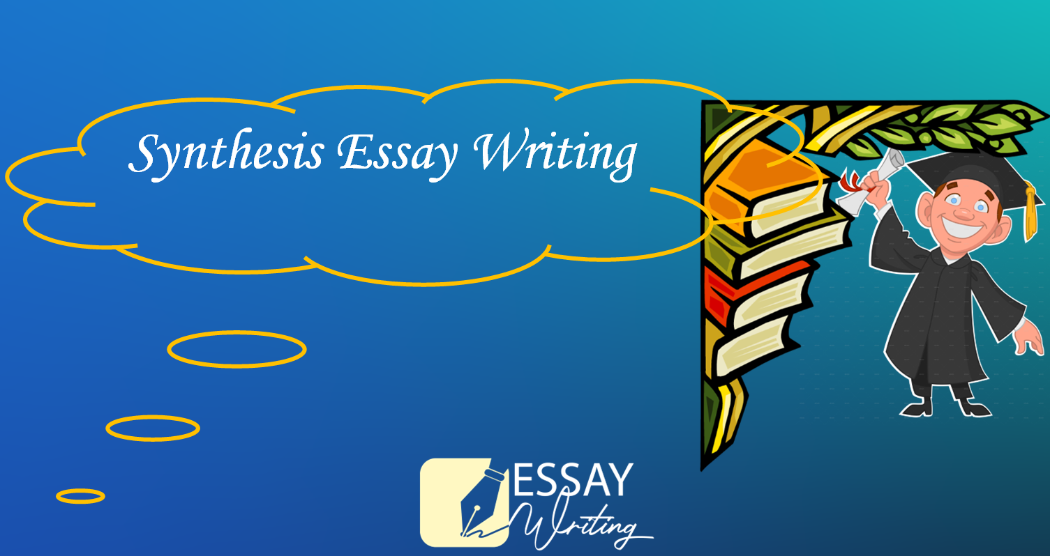 How to write a synthesis essay: Outline and Free Examples