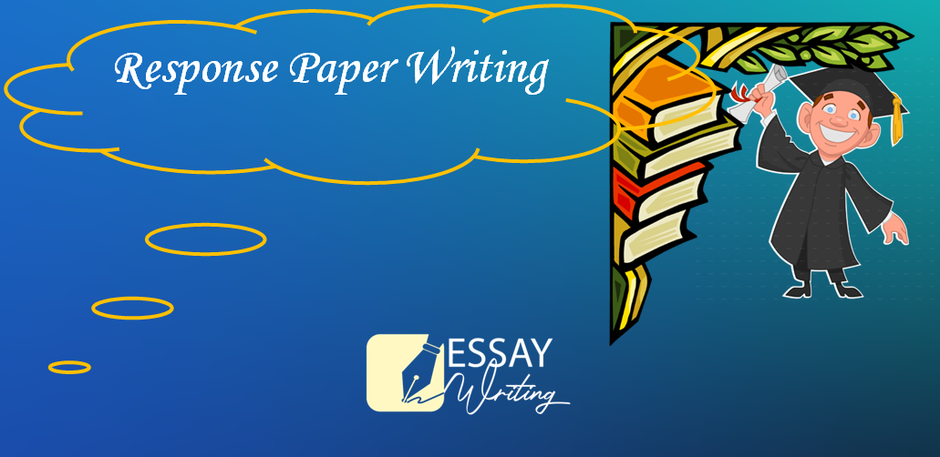How to write Response Paper: Step by Step Guide